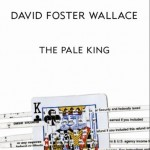 Pale King1 150x150 Stealing David Foster Wallace